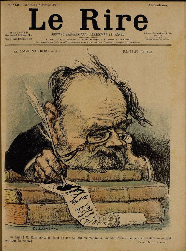 """Image - Le gotha du <em>Rire </em>– Emile Zola"""" /></a></p> </div><h3>Commentaires</h3><p>La caricature de Léandre – un vieux Zola, la tête écroulée sur un tas de livres, fait un énorme pâté d'encre au bas du rouleau de papier – annonce ironiquement la fin du cycle des <em>Trois Villes</em> :« Enfin ! M. Zola arrive au bout de son rouleau en mettant au monde Paris ! Le père et l'enfant se portent bien tout de même ». Ce roman, qui se demande « si la science ne peut contenter le besoin du divin », est salué par Léon Blum pour « sa vision optimiste de l'humanité en marche » et par Jean Jaurès pour sa « protestation hardie contre toutes les puissances de mensonge et de servitude"""".Il paraît en feuilleton dans <em>Le Journa</em>l du 23 octobre au 9 février 1898.</p><h3>Auteur</h3><p>Charles Léandre (1862-1930)</p><h3>Date</h3><p>20 novembre 1897</p><h3>Origine</h3><p><em>Le Rire</em>, 20 novembre 1897</p><h3>Mots-clés</h3><ul class="""
