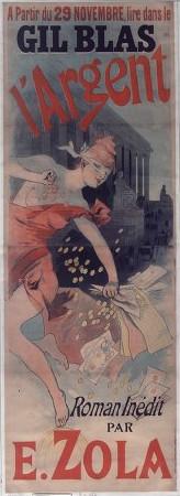 """Image - Affiche pour la parution de <em>L'Argen</em>t en feuilleton"""" /></a></p> </div><h3>Commentaires</h3><p><em>L'Argent</em> paraît en feuilleton dans le <em>Gil Bla</em>s, du 30 novembre 1890 au 4 mars 1891, puis dans <em>La Vie populaire</em> du 22 mars au 30 août 1891. Le roman sort chez Charpentier, le 14 mars 1891.L'affiche représente une allégorie de l'argent semé à foison dans les rues de Paris avec, en arrière plan, le palais Brongniart (la Bourse de Paris) où se déroule une grande partie du roman.</p><h3>Auteur</h3><p>Non déterminé</p><h3>Date</h3><p>1890</p><h3>Mots-clés</h3><ul class="""