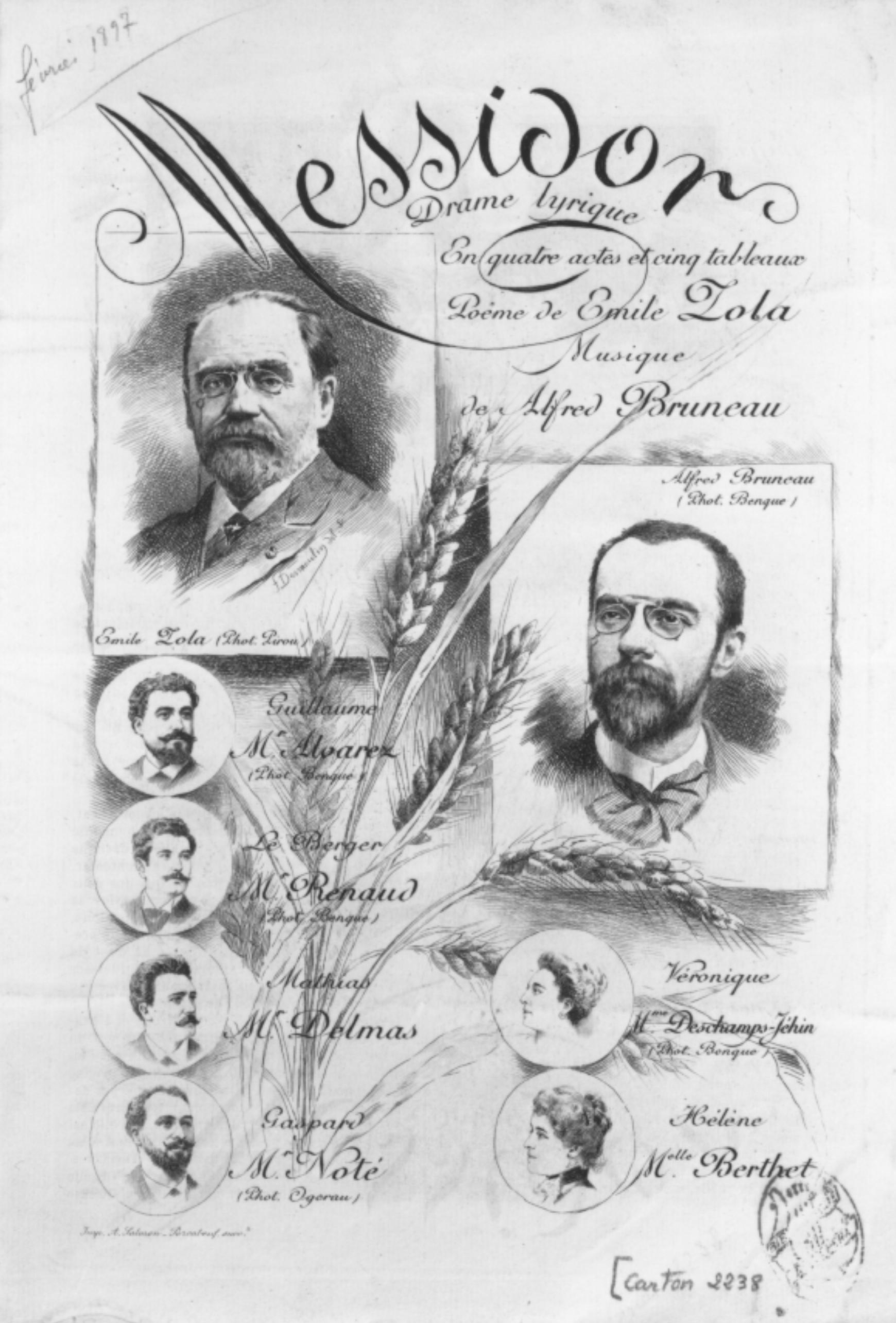"""Image - Programme de <em>Messidor</em>"""" /></a></p> </div><h3>Commentaires</h3><p>C'est le graveur et ami d'Emile Zola et Alfred Bruneau, Fernand Desmoulin, qui réalise les dessins d4après photographies des auteurs de <em>Messidor </em>ainsi que des chanteurs, pour le programme de la création de cet opéra, le 19 février 1897. <em>Messidor </em>est le premier opéra composé par Bruneau d'après un livret en prose d'Emile Zola.</p><h3>Auteur</h3><p>Fernand Desmoulin (1853-1914)</p><h3>Date</h3><p>19 février 1897</p><h3>Origine</h3><p>Collection Puaux-Bruneau</p><h3>Mots-clés</h3><ul class="""
